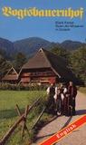 Vogtsbauernhof: Black Forest Open-Air-Museum in Gutach