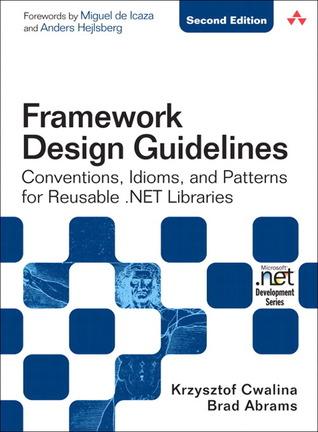 Framework Design Guidelines by Krzysztof Cwalina