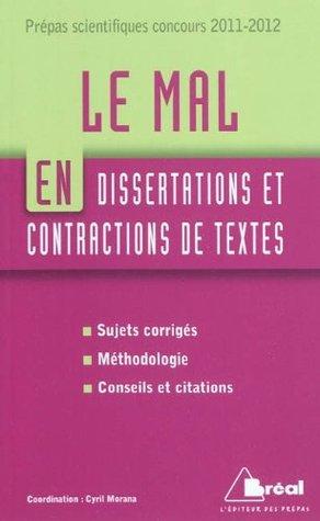 Le Mal En Dissertations Et Contractions De Textes