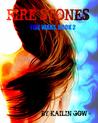 Fire Stones (Fire Wars, #2)