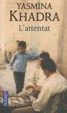 L'Attentat by Yasmina Khadra