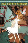 Das letzte Einhorn - Graphic Novel by Peter S. Beagle