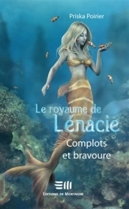 Complots et bravoure (Le royaume de Lénacie, #3)