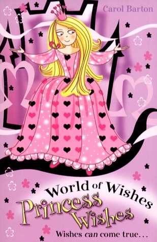 Princess Wishes (World of Wishes)