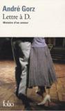 Lettre à D. Histoire d'un amour by André Gorz