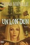Un Lon Dun