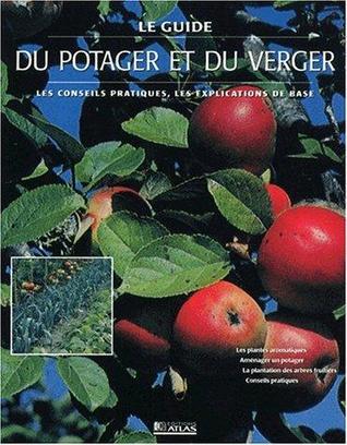 Le guide du potager et du verger by Nicolas Le Jardinier