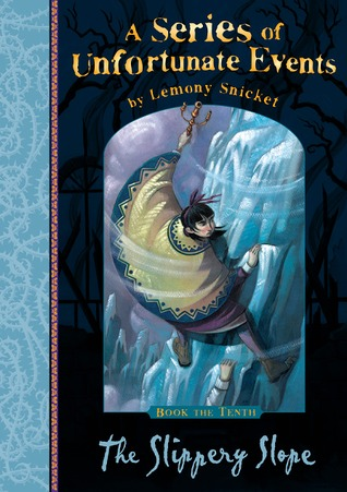 The Slippery Slope A Series of Unfortunate Events