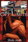 Off Limits by Stella Noble