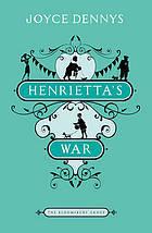 Henrietta's War: News from the Home Front 1939-1942