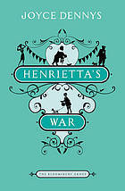 Henrietta's War by Joyce Dennys