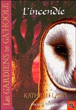Les gardiens de Ga'Hoole 6 - L'incendie