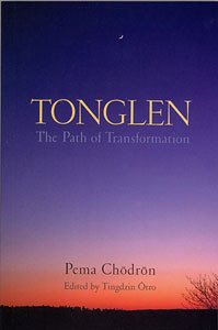 Tonglen: The Path of Transformation