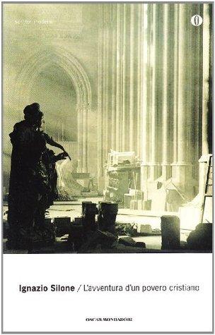 Lavventura dun povero cristiano by ignazio silone 9696670 fandeluxe Images