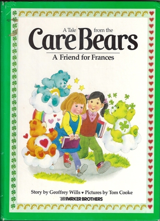 A Tale from the Care Bears: A Friend for Frances