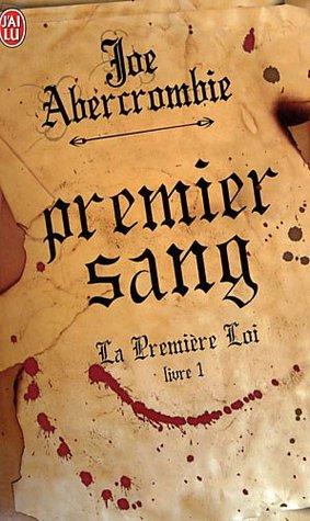 Premier Sang (La Première Loi #1)