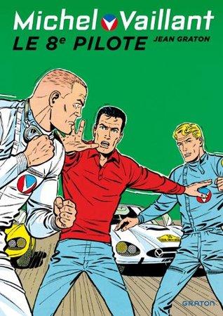 Michel Vaillant, Le 8e pilote por Jean Graton