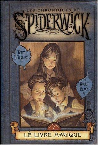 Le livre magique (Les Chroniques de Spiderwick, #1)