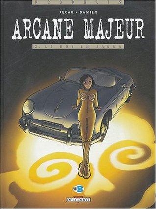 Arcane Majeur, tome 2  by Jean-Pierre Pécau