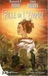 Fille de l'empire (La trilogie de l'empire, #1)