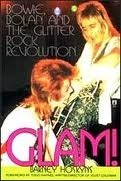 Glam! Bowie, Bolan and the Glitter Rock Revolution