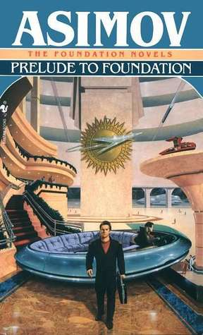 Prelude to Foundation(Foundation (Publication Order) 6)