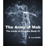The Army of Mab (Lords of Arcadia, #4)