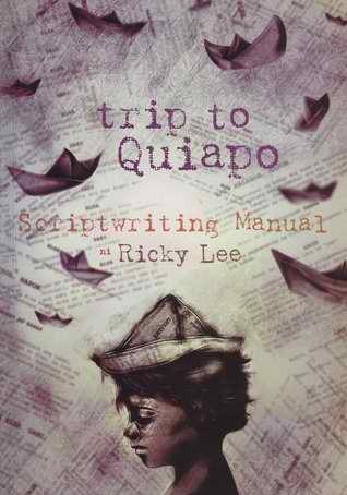 trip to Quiapo: Scriptwriting Manual