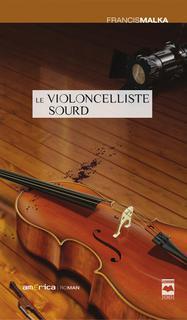 Le violoncelliste sourd