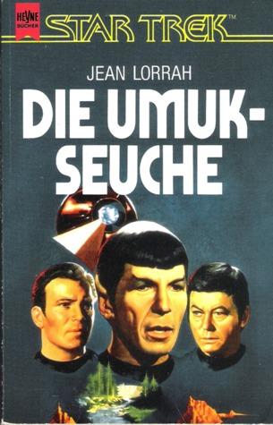 Die UMUK-Seuche by Jean Lorrah