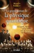 Le grand roman de la mécanique quantique