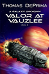 Valor at Vauzlee (A Galaxy Unknown #2)