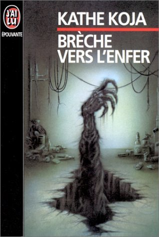 Ebook Brèche vers l'Enfer by Kathe Koja read!