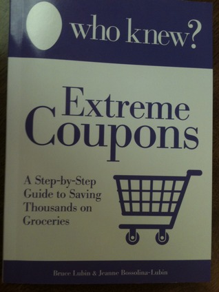 Who Knew? Extreme Coupons by Bruce Lubin
