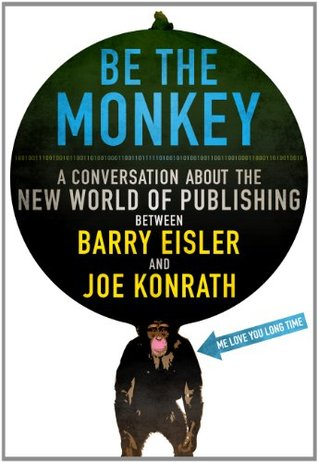 Be the Monkey by Barry Eisler