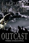 Outcast: Where Angels Dwell