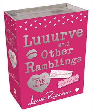 Luuurve and Other Ramblings
