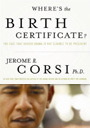 Where's the Birth Certificate? by Jerome R. Corsi