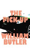 The Pick-Up by William  Butler