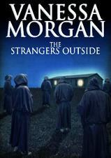 The Strangers Outside by Vanessa  Morgan
