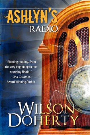 Ashlyn's Radio by Wilson Doherty