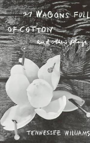 Twenty Seven Wagons Full of Cotton