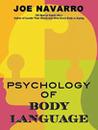 The Psychology of Body Language