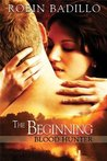 The Beginning (Blood Hunter)