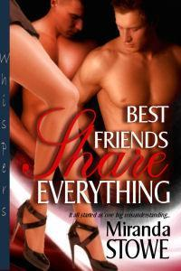 Best Friends Share Everything by Miranda Stowe