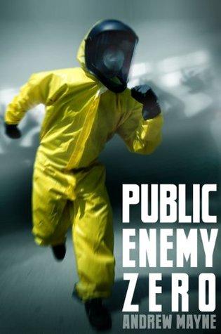 Public Enemy Zero by Andrew Mayne