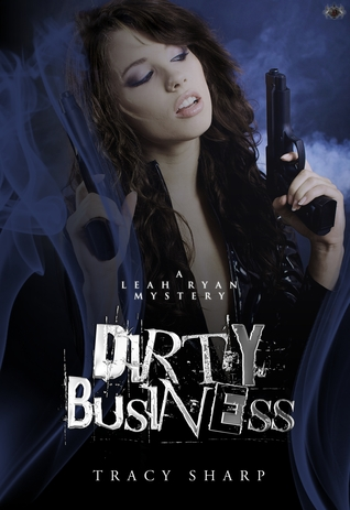 Dirty Business by Tracy Sharp