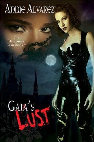 Gaia's Lust (Hightower, #5)