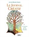 Le journal créatif: à la rencontre de soi par l'art et l'écriture