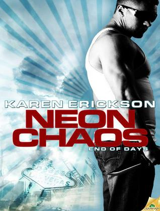 Neon Chaos(End of Days 2)